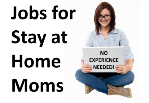 jobs for stay home moms